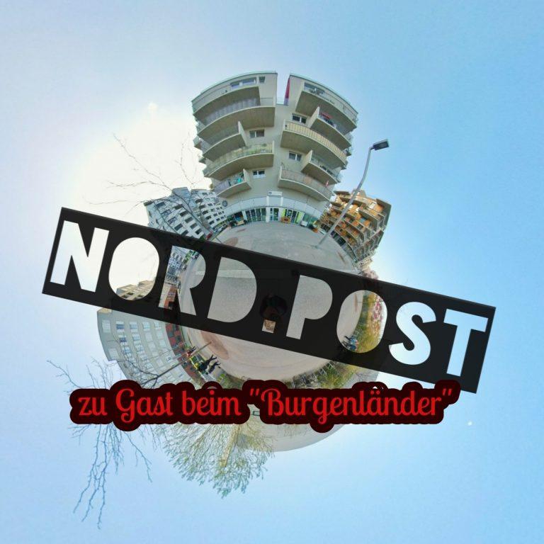 """Nord.Post #03 – Zu Gast beim """"Burgenländer"""""""