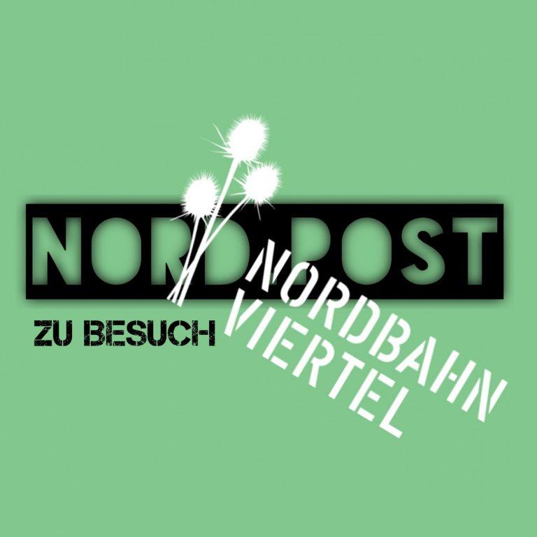 Nord.Post #17 – Zu Gast in der Nordbahnviertel Service GmbH